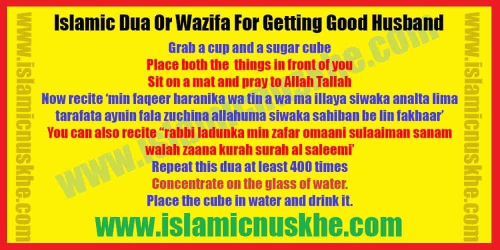 Dua Or Wazifa For Getting Good Husband