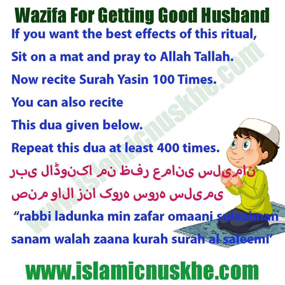 Here is Dua Or Wazifa For Getting Good Husband Step by Step