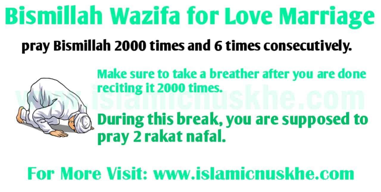 Bismillah Wazifa for Love Marriage