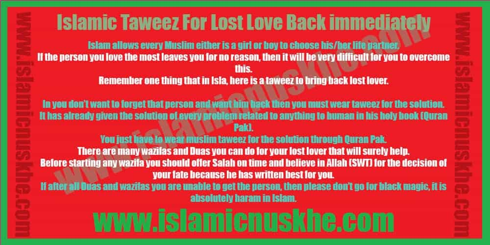 Islamic Taweez For Lost Love Back immediately