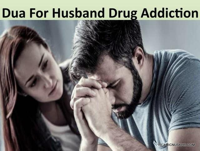 Dua To Stop Alcohol Addiction For Husband