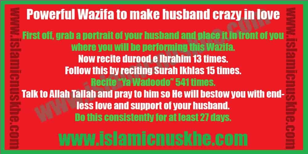 Powerful Best Wazifa to make husband crazy in love