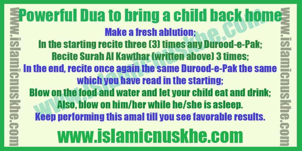 Powerful Dua to bring a child back home
