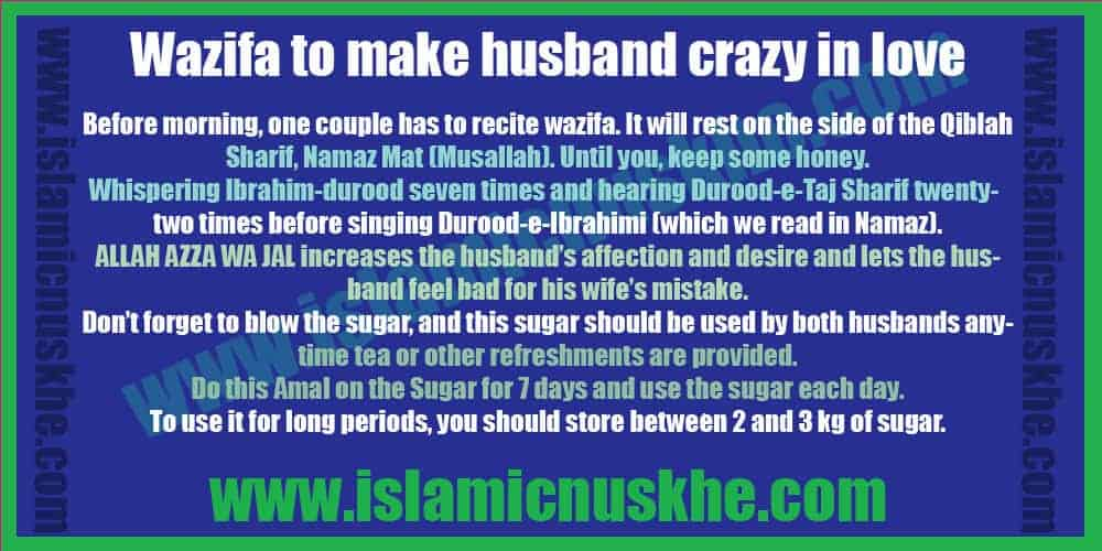 Powerful Wazifa to make husband mad in love with you