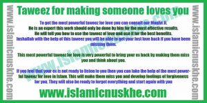 Powerful Taweez for making someone loves you