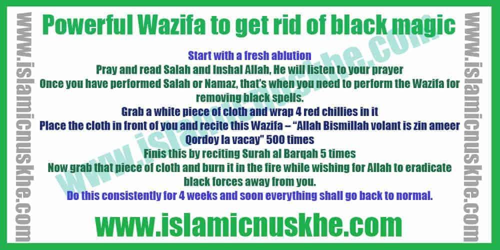 Powerful Wazifa to get rid of black magic