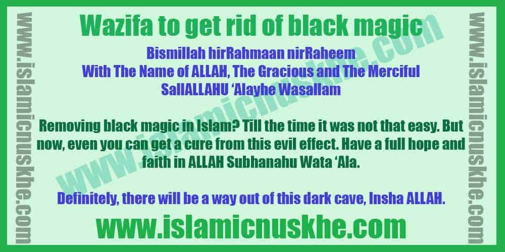 Wazifa to get rid of black magic