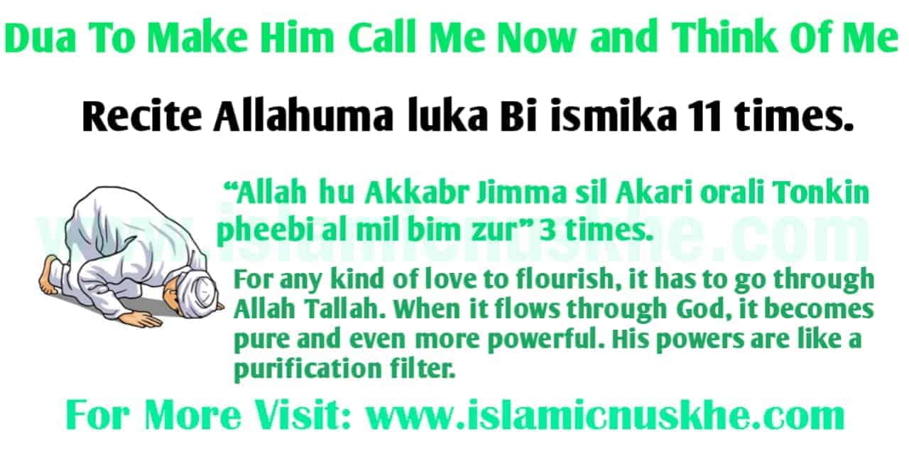 Dua To Make Him Call Me Now and Think Of Me