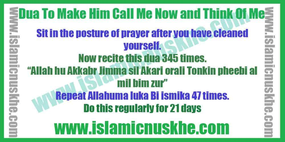 Dua To Make Him Call Me Now and Think Of Me Quickly