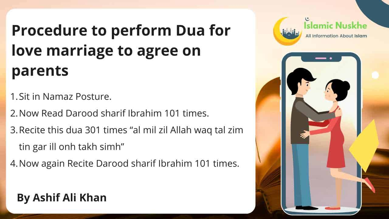 Procedure to perform Dua for love marriage to agree on parents