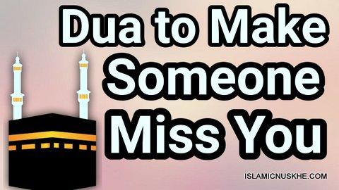 Wazifa or Dua to make husband miss you
