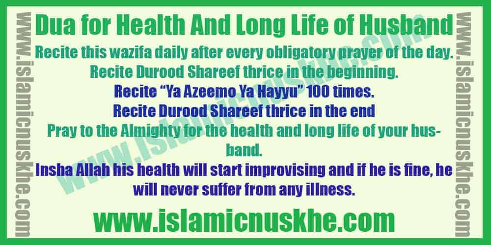 Effective Dua for Health And Long Life of Husband