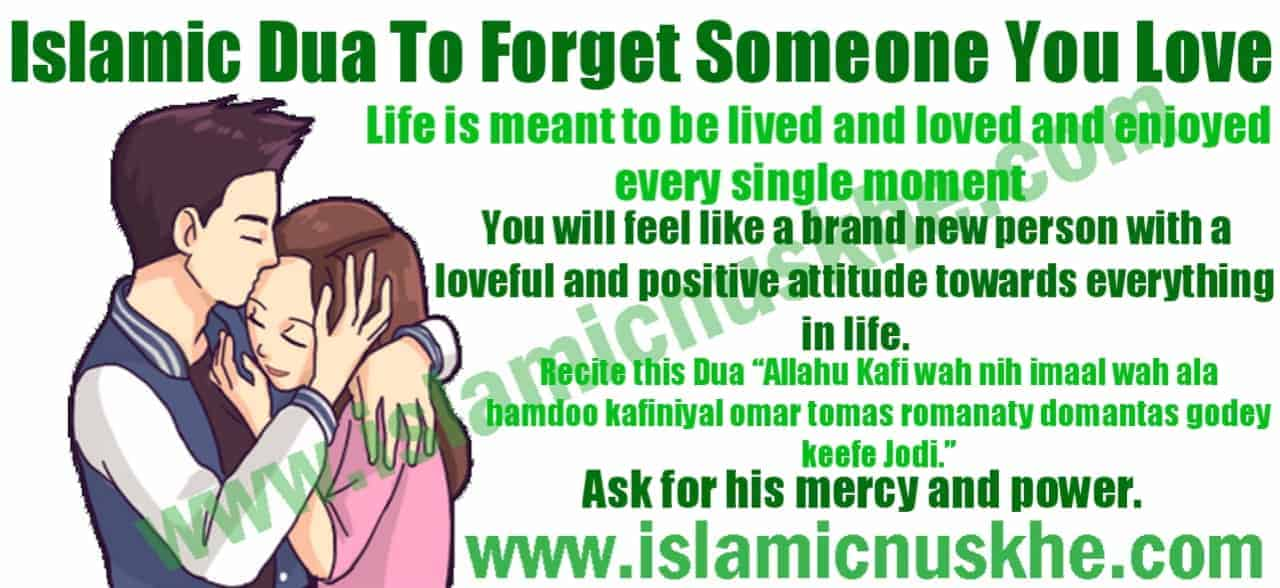 Islamic Dua To Forget Someone You Love