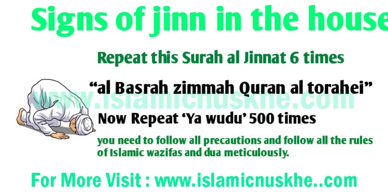 Signs of jinn in the house.