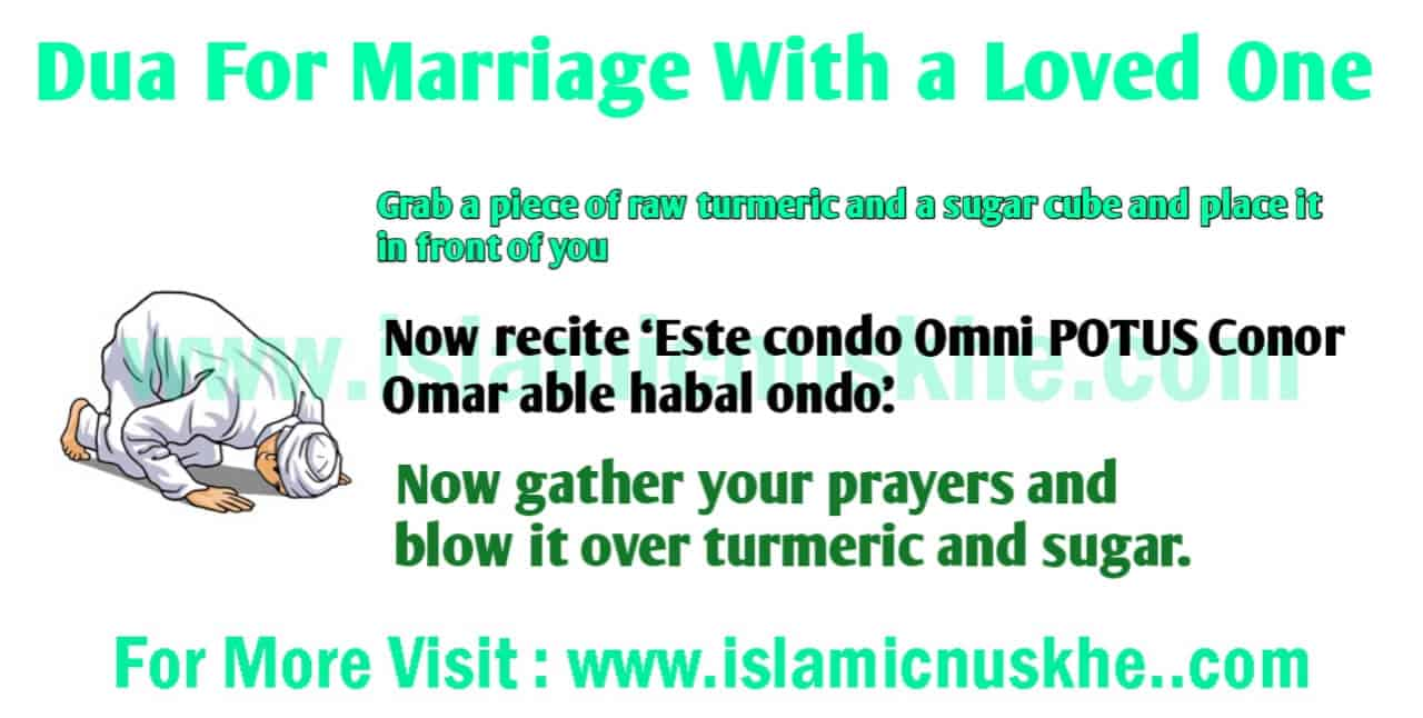 Powerful Dua For Marriage With Loved One.