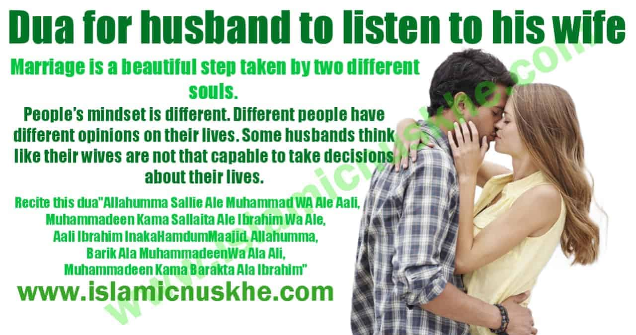 Dua for husband to listen to his wife
