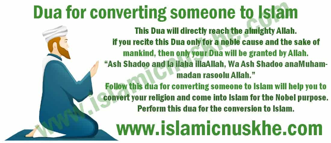 Dua for converting someone to Islam