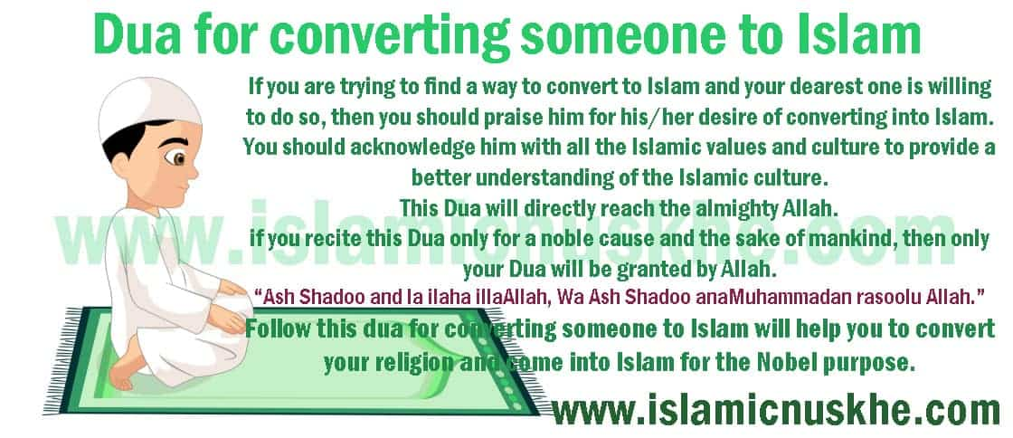 Powerful Dua for converting someone to Islam