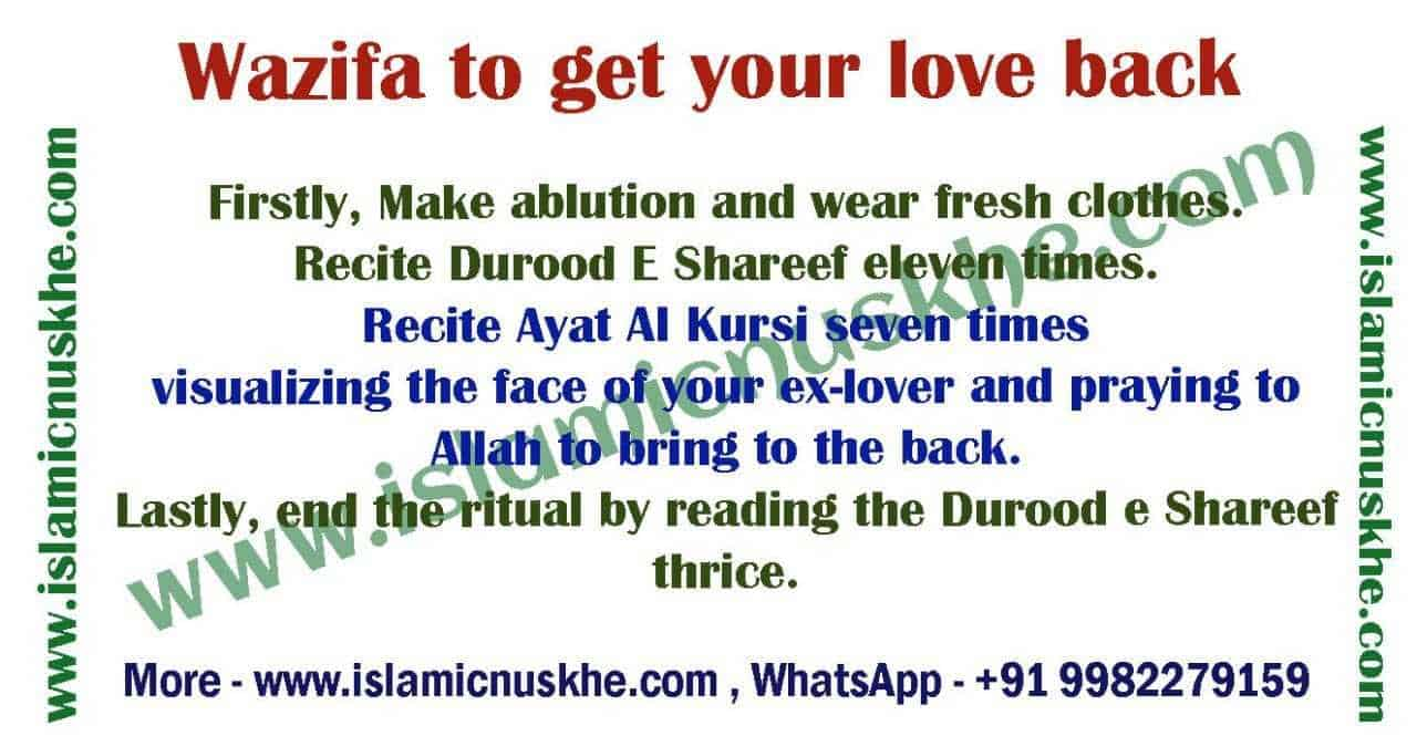 Here is Wazifa to get your love back Step by Step -