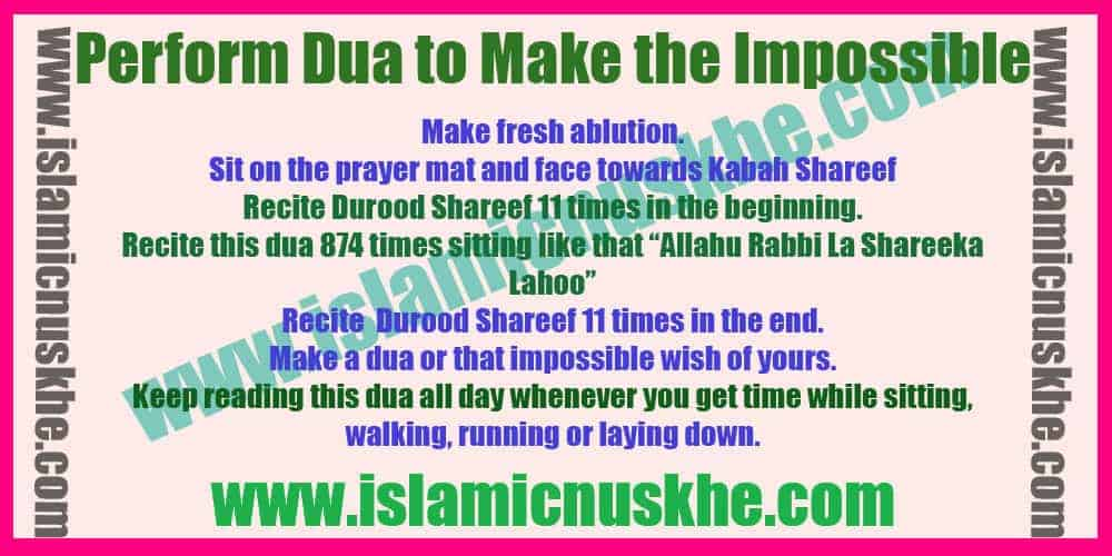 Powerful Dua To Make The Impossible Happen