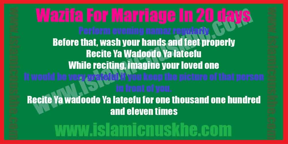 Best Wazifa For Marriage In 20 days