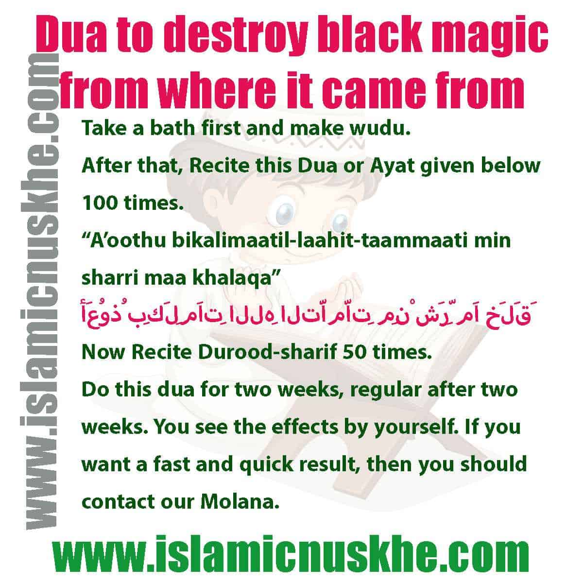 Here is Dua to destroy black magic from where it came from Step by Step