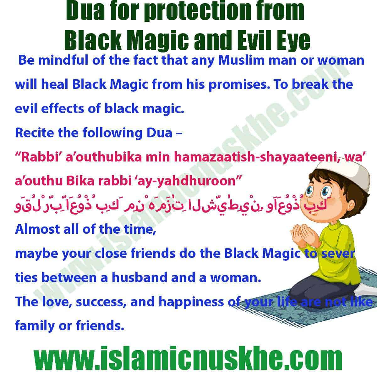 Here is Dua for protection from Black Magic and Evil Eye Step by Step