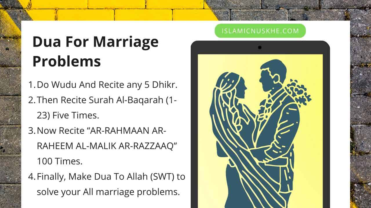 Here is Dua for marriage problems in the following Steps