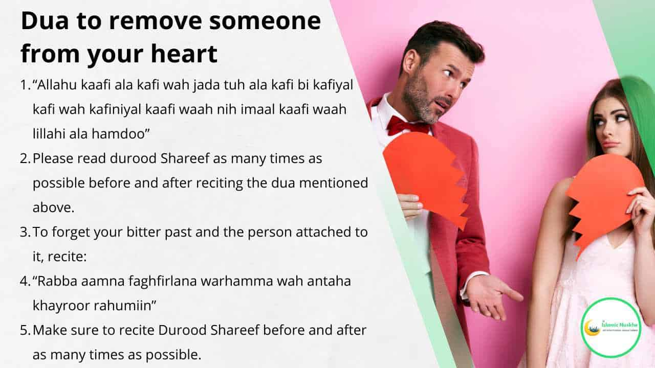 Dua to remove someone from your heart in the following steps