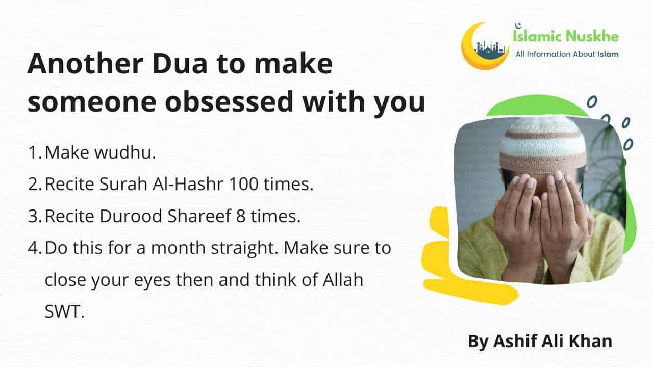 Here is Another Dua to make someone obsessed with you
