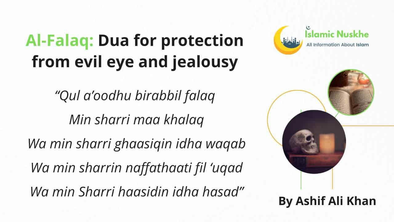 Here is Dua for protection from evil eye and jealousy