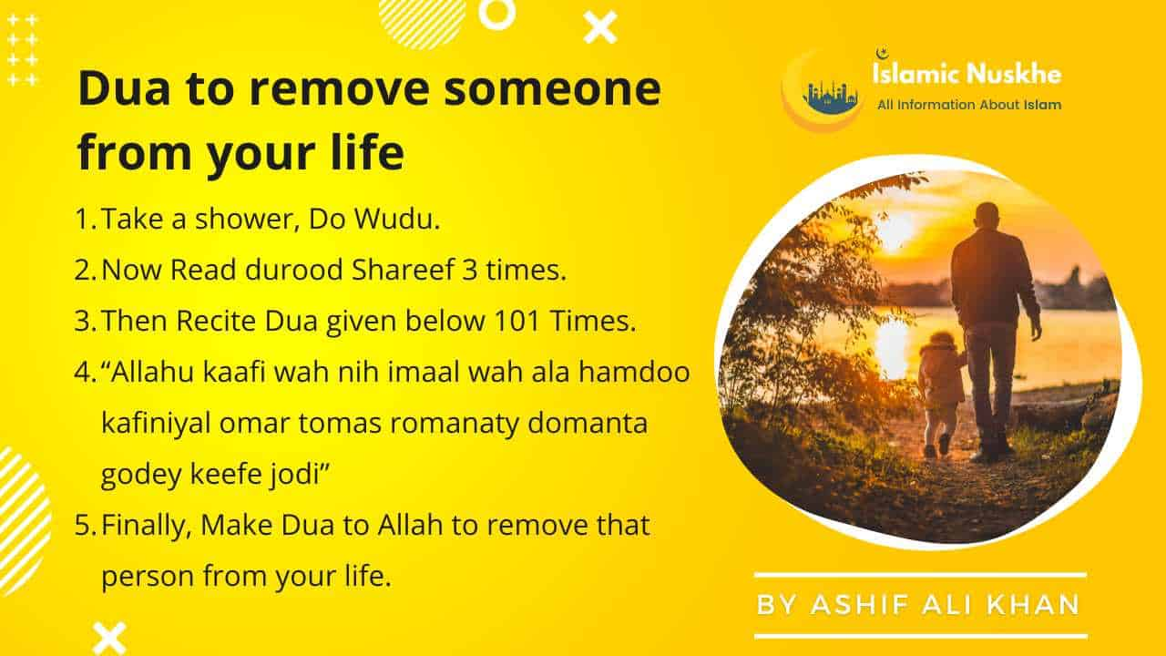 Here is Dua to remove someone from your life Step by Step