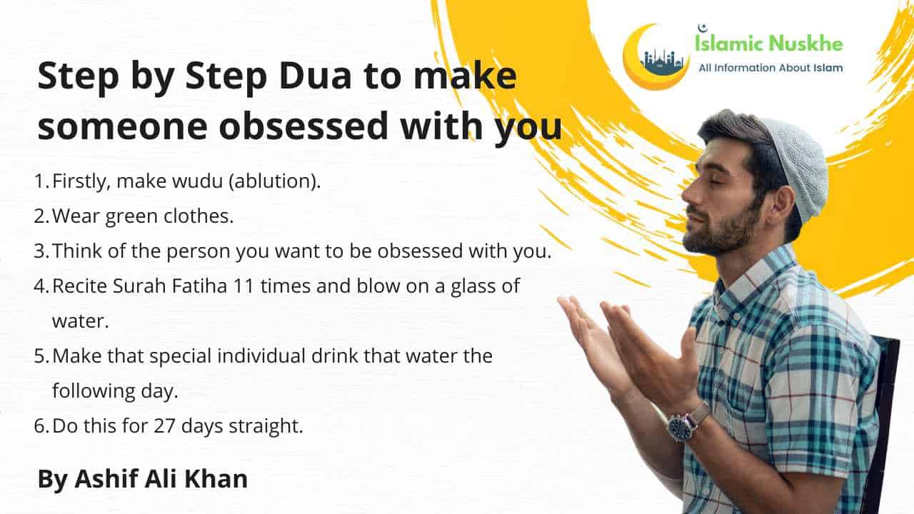 Step by Step Dua to make someone obsessed with you