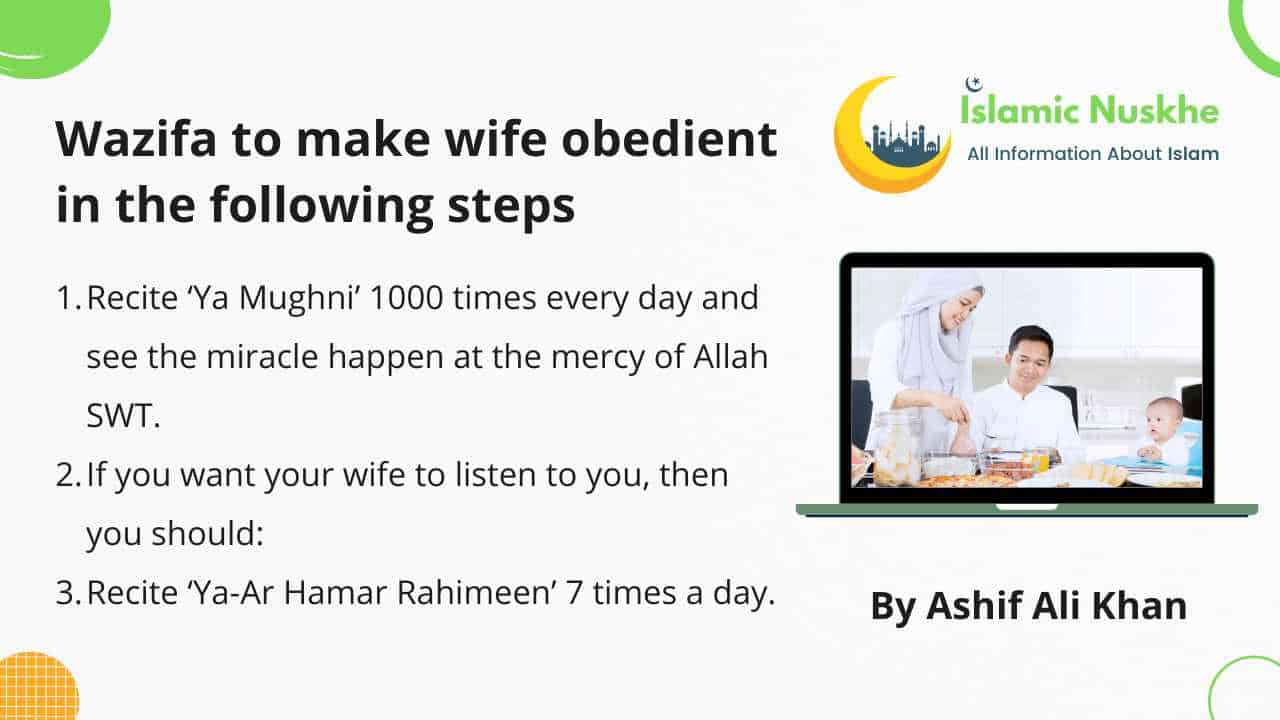 Wazifa to make wife obedient in the following Steps